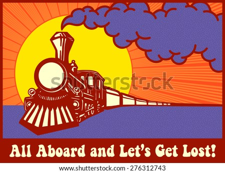 all aboard and let's get lost