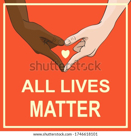 All lives matter banner with multiracial hands showing heart shape gesture. Vector illustration