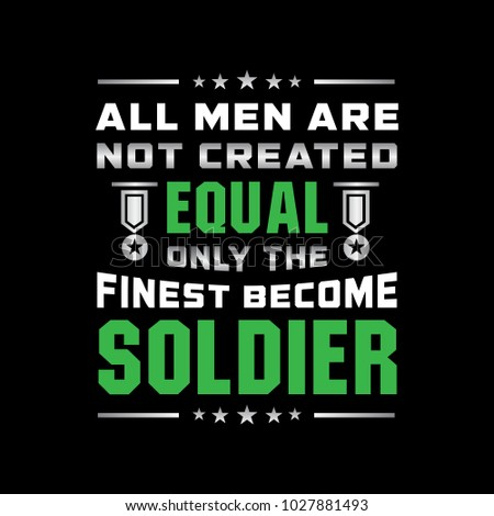 all men are not equal soldier