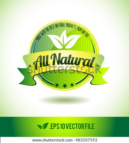 All natural badge label seal text tag word stamp logo design green leaf template vector eps
