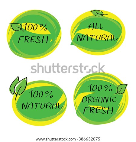 All Natural Fresh - set vector hand drawn sticker labels - eco bio healthy food logo label templates with leaf. Green and yellow circle stickers, tags, company branding element. Organic food badges.