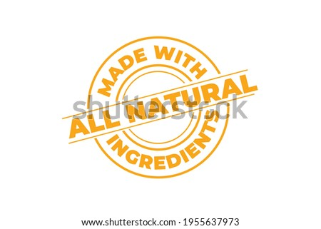 All natural made with ingredients vector label