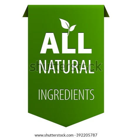 All Natural Organic ingredients green tag ribbon banner icon isolated on white background. Vector illustration
