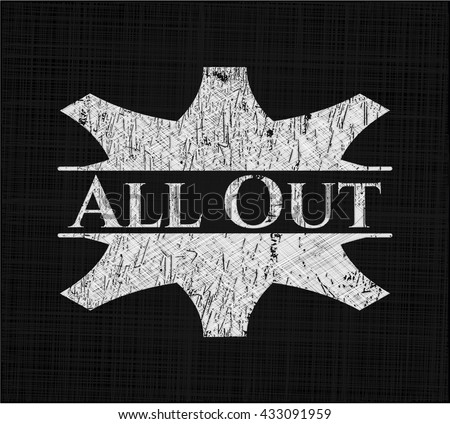 All Out chalkboard emblem on black board