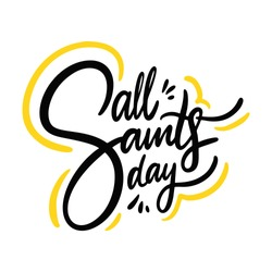 All Saints Day hand drawn vector lettering. Isolated on white background.
