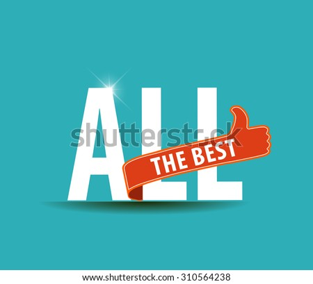 All the best motivational graphic for best wishes, good luck - vector eps10