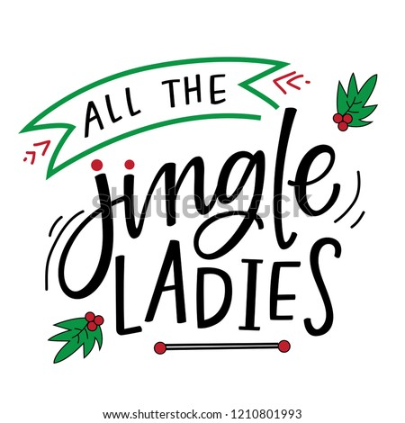 All the jingle ladies