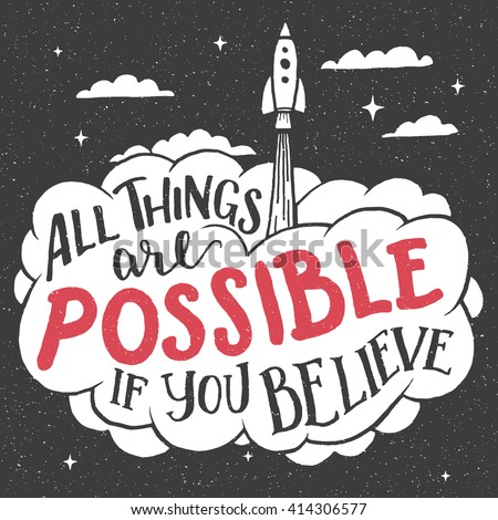 all things are possible if you