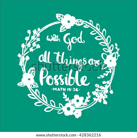 all things are possible quote