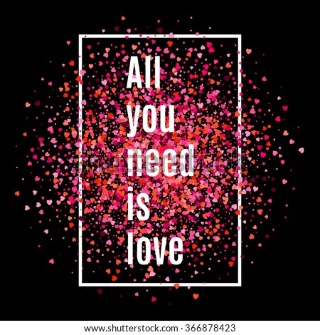 all you need is love text on