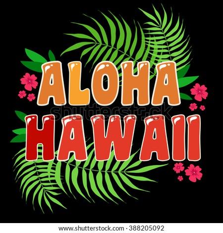 aloha hawaii typography art typography background inspirational