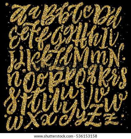 Alphabet Background. Gold Glitter Letters. Handwritten Script Typeface. Hand Lettering and Custom Typography for  Designs: Wallpaper Patterns, Posters, Cards, etc. Vector Illustrations.
