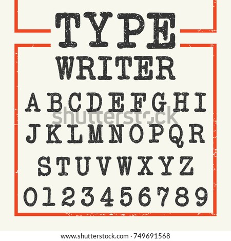 Alphabet font template. Set of letters and numbers typewriter design. Vector illustration.