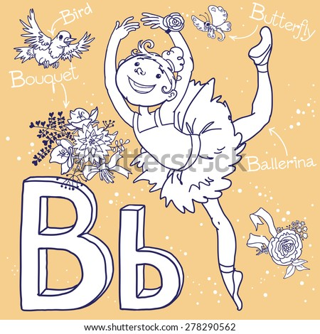 Alphabet Letter B Ballerina Bouquet Bird Butterfly VECTOR Back To School And Sport Isolated Objects Great Illustration For A Books More