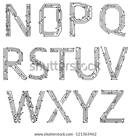 Alphabet of printed circuit boards. Easy to edit.Abstract circuit board background texture. Vector. Lowercase N-Z