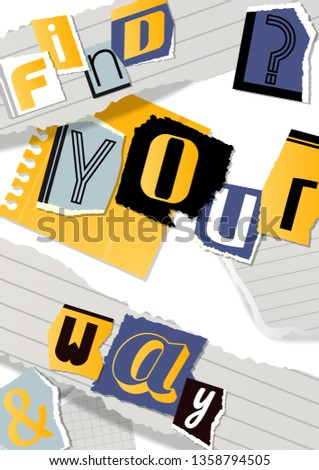 Alphabetical collage banner, poster vector illustration. Words cut out by scissors from colorful paper. Pieces of squared and ruled paper. Constructing motivational phrases.