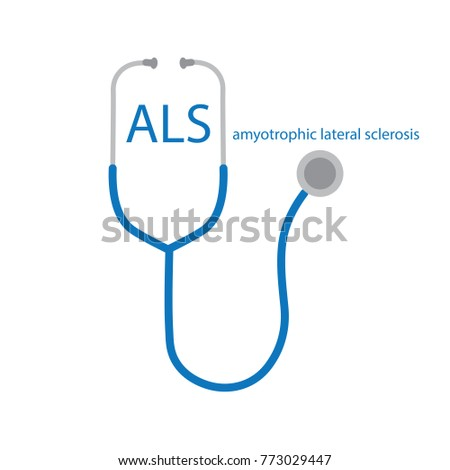 ALS Amyotrophic Lateral Sclerosis text and stethoscope icon- vector illustration