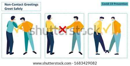 Alternative safe greetings to avoid physical contact and to practice social distancing. Non-Contact Greetings during the COVID-19 period. Elbow bump. Foot tap. Coronavirus. Flat vector illustration.