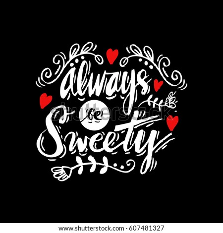 always be sweety hand