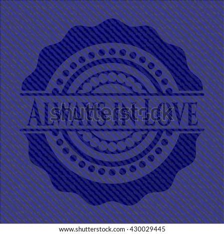 Always in Love jean background