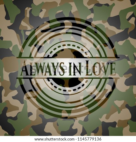 always in love on camouflaged