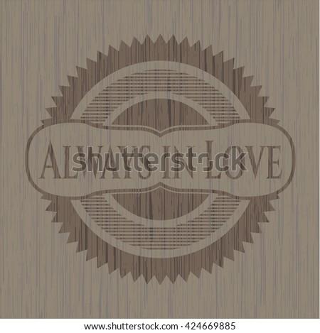 Always in Love retro wooden emblem