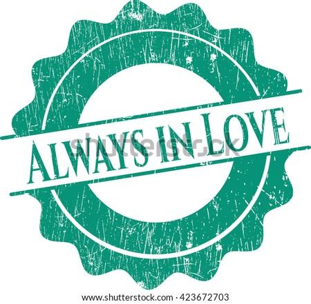 Always in Love rubber grunge texture stamp