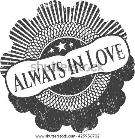 Always in Love rubber seal with grunge texture