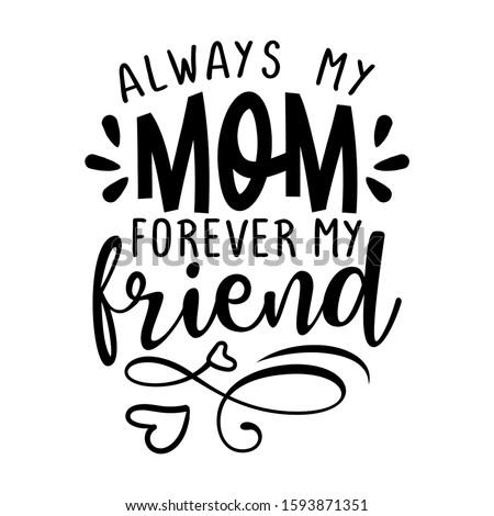 always my mom  forever my
