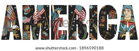 America slogan. United States of America art. Old school tattoo vector style. Statue of liberty, eagle, flag, map. History and culture. Traditional USA patriotic concept Сток-фото ©