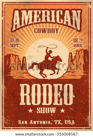 American cowboy rodeo poster with typography and vintage paper texture