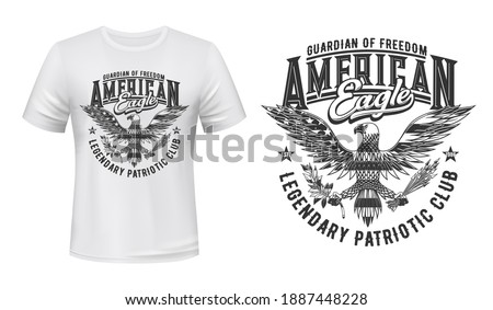 American eagle flag, t-shirt print mockup, US club emblem for patriots, vector. American eagle, USA coat of arms crest with flag stars, Guardian of Freedom slogan for American patriots t-shirt print