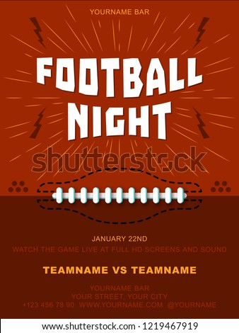 American Football night. Background give the perfect promotion for your upcoming Super Bowl, College Football or Pro Football Screening. A flyer design perfect for tailgate parties, football invites
