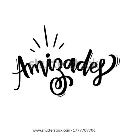 Amizades. Friendships. Amigos. Brazilian Portuguese Hand Lettering for Friend's day. Vector. Foto stock ©
