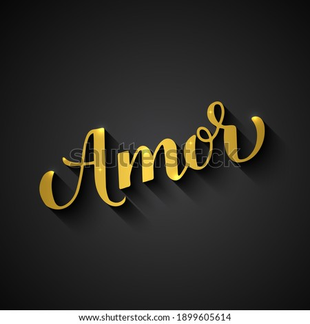 Amor gold calligraphy hand lettering on black background. Love inscription in Spanish. Valentines day typography poster. Vector template for banner, postcard, greeting card, label, flyer, etc. Foto d'archivio ©