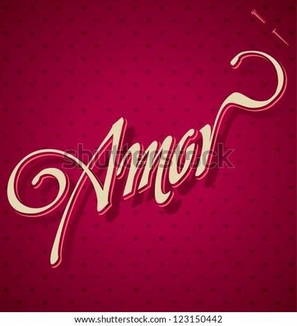 AMOR hand lettering - handmade calligraphy, vector (eps8)