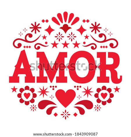 Amor pattern, Valentine's Day vector greeting card - love, Mexican folk art pattern with flowers, hearts and abstract shapes, wedding invitation. Happy design with flowers  Foto d'archivio ©