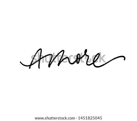 Amore handwritten ink brush vector lettering. Love, italian word handwriting. Valentine day greeting card calligraphy. T shirt decorative print. Romantic feeling, tenderness, amorous relationship. Foto d'archivio ©