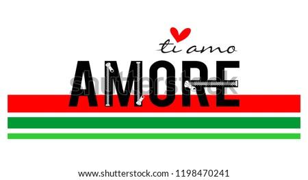 amore te amo,for t-shirt,slogan