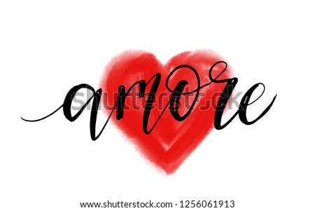 Amore word, Love in Italian. Vector phrase for Valentine's day. Modern brush calligraphy quote and watercolor imitation red heart, isolated on white background.