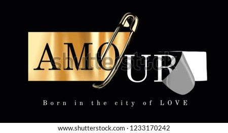 amour slogan on gold foil print and secure pin illustration