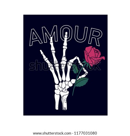 Amour t-shirt graphic design.Skull, rose, skeleton hand drawing.Vector illustration design for fashion fabrics, textile graphics, prints, wallpapers and other uses.