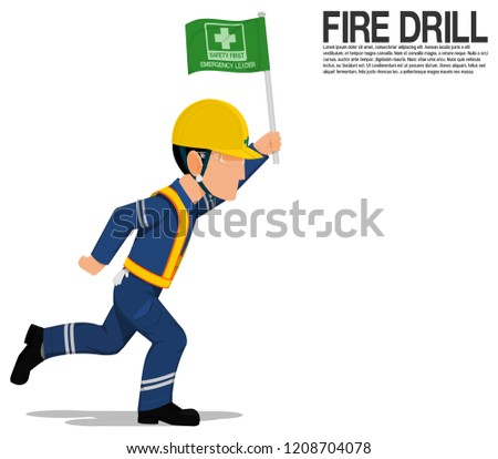 An emergency leader is present the safety flag on the annual fire drill