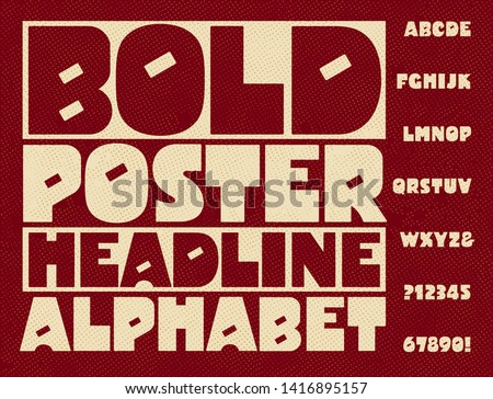 An extra bold and quirky capital letter headline alphabet. Great for posters that feature a strong, attention-grabbing headline.