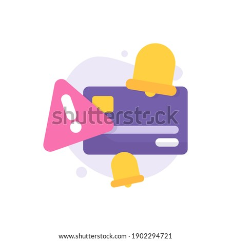 an icon concept about payment alert, bill payment notification, reminder or alarm. illustration of a credit card or ATM card, exclamation point, warning sign, bell. flat style. vector design element Photo stock ©
