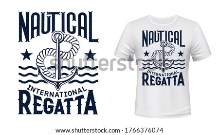 Anchor, rope and waves shirt print vector. Yachting regatta race contestant, yachtsman clothes design mockup. Yachting sport competition, sailing race series, nautical t-shirt custom print