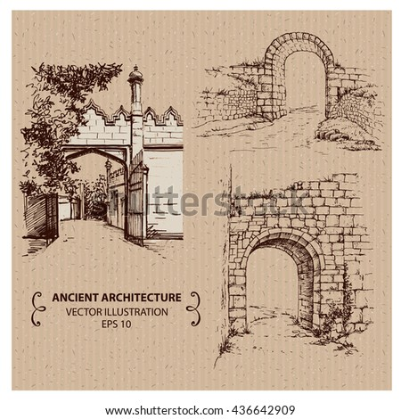 ancient arches and gates  hand