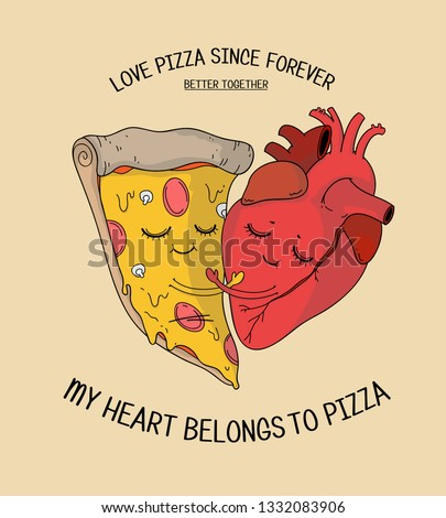 animated smiling happy anatomical heart and pizza, beautiful romantic artwork for pizza lovers,print for hoodies, stickers, sweatshirts,wall art, menu,girl clothes, room posters, patches