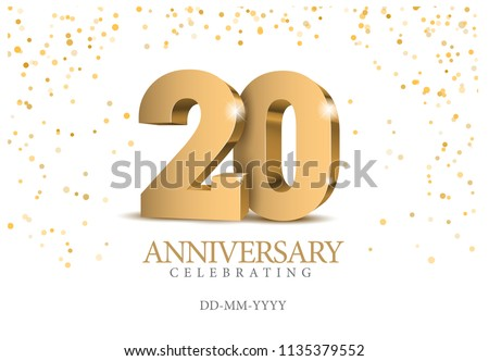 Anniversary 20. gold 3d numbers. Poster template for Celebrating 20th anniversary event party. Vector illustration Сток-фото ©