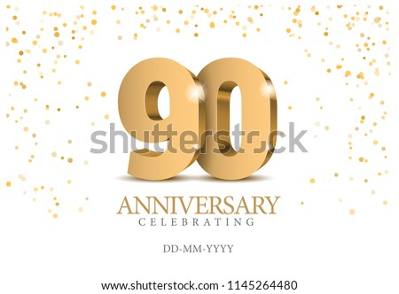 Anniversary 90. gold 3d numbers. Poster template for Celebrating 90th anniversary event party. Vector illustration ストックフォト ©